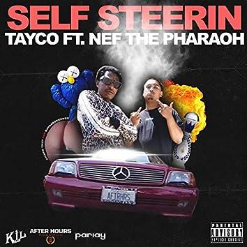 Self Steerin' (feat. Nef the Pharaoh)