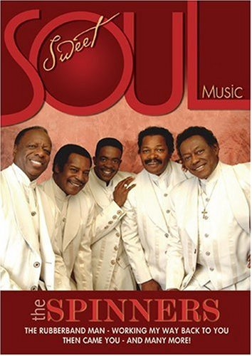 Sweet Soul Music - Spinners