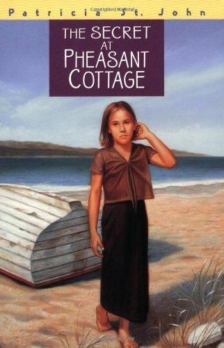 The Secret at Pheasant Cottage (Patricia St John Series)