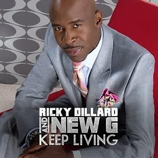 Keep Living by Ricky Dillard & New G (2011-04-26)