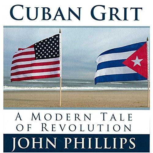 Cuban Grit: A Modern Tale of Revolution audiobook cover art