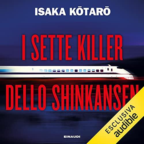 I sette killer dello Shinkansen