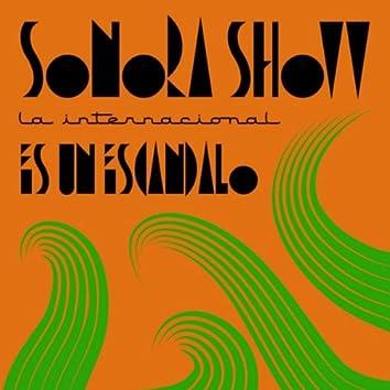 La International Sonora Show - Es Un Escandalo