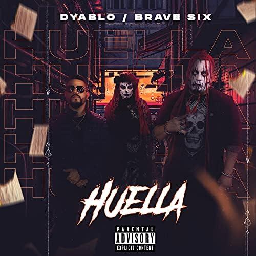 Dyablo feat. Brave Six
