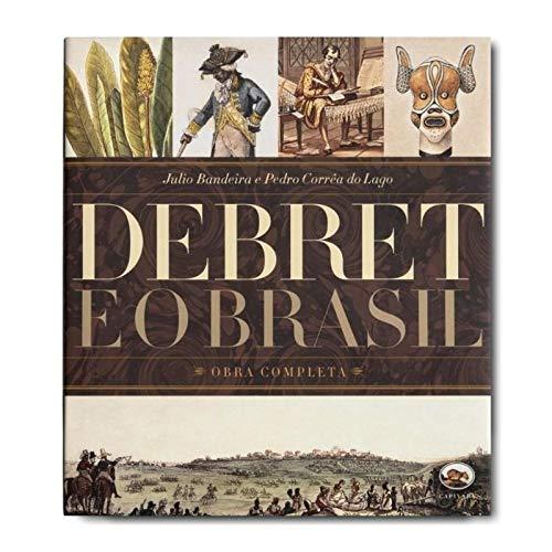 Debret e o Brasil - Obra Completa - Volume 06