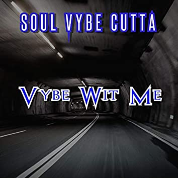 Vybe With Me