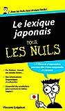Lexique Japonais Pour les Nuls - Format Kindle - 4,99 €