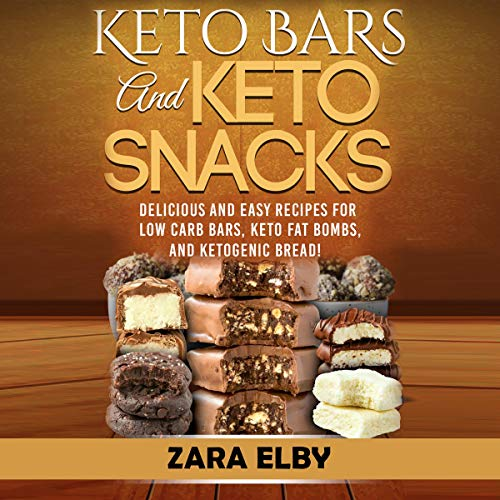 Keto Bars and Keto Snacks audiobook cover art