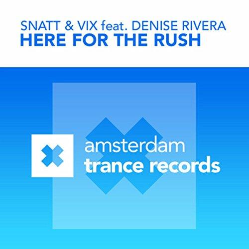 Here For The Rush (Snatt & Vix Club Mix)