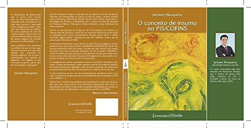 O conceito de insumo no PIS/COFINS (Portuguese Edition)