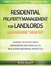 Residential Property Management for Landlords: QuickBooks Desktop: Closing the Gap Between Bookkeeping and Financials in Real Estate and Rental Properties
