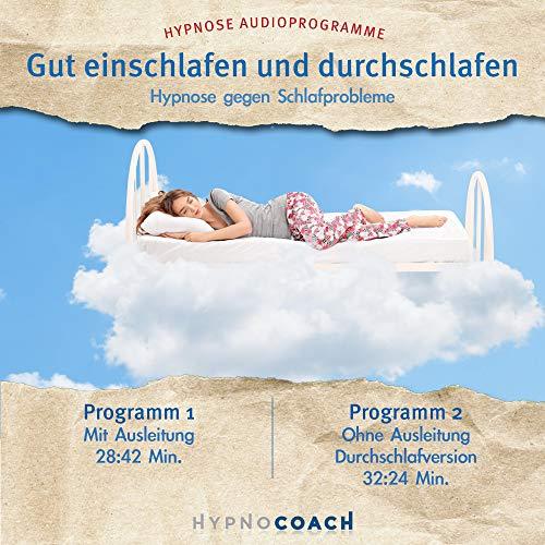 Gut einschlafen und durchschlafen - Hypnose Audioprogramm: Hypnose gegen Schlafprobleme