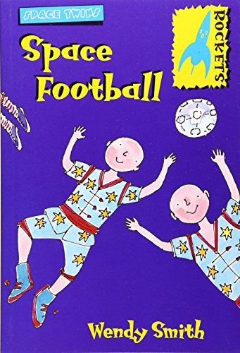 Space Football (Rockets: Space Twins)