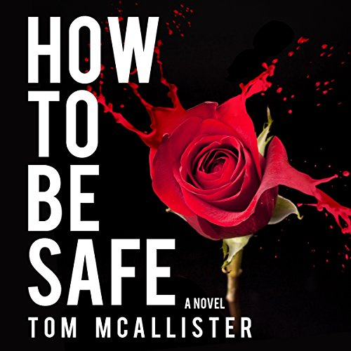 How to Be Safe audiobook cover art