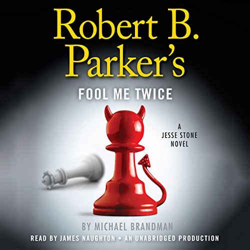 Robert B. Parker's Fool Me Twice audiobook cover art
