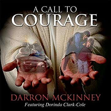 A Call to Courage (feat. Dorinda Clark-Cole)