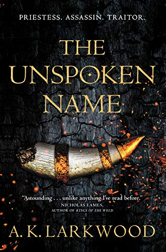 The Unspoken Name (The Serpent Gates (1))