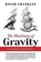 The Machinery of Gravity: Generalized Equivalence