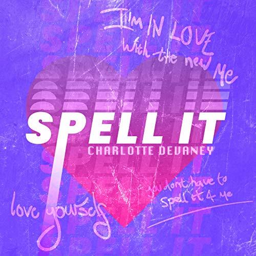 Spell it [Explicit]