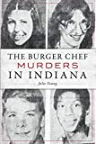 The Burger Chef Murders in Indiana (True Crime)