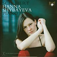 Schubert Piano Sonatas In A D.959 And In A D.784. (Hanna Shybayeva Piano. Rec. 9/2008. Tota by VARIOUS ARTISTS