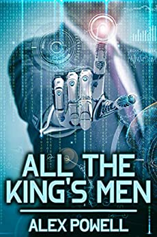All the King's Men by [Alex Powell]
