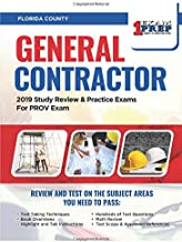 Florida County General Contractor: 2019 Study Review & Practice Exams For PROV Exam