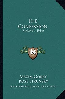 The Confession: A Novel (1916)