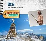 Abenteuer & Wissen: Ötzi: Der Sensationsfund