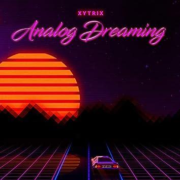 Analog Dreaming