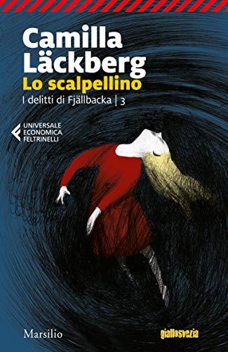 Lo scalpellino (I delitti di Fjallbäcka Vol. 3)