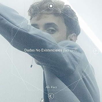 Dudas No Existenciales (Luz Civil)