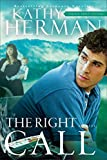 The Right Call (Sophie Trace Trilogy Book #3)