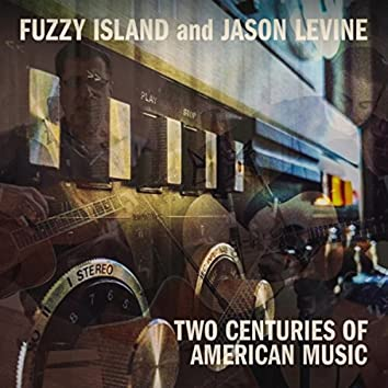 Two Centuries of American Music