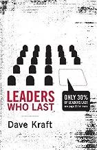 By Dave Kraft Leaders Who Last (Unabridged) [Audio CD]