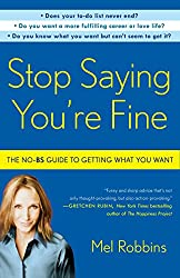ted talks for women in their 20 s - Stop Saying You're Fine book by Mel Robbins