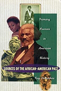 Sources Of The African-American Past (Primary Sources in American History)