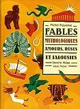 Fables mythologiques - Amours, ruses et jalousies