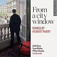 From a City Window: Songs By Hubert Parry by Parry (2013-05-03)