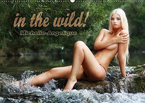 in the wild! Michelle-Angelique (Wandkalender 2017 DIN A2 quer): Pinup Fotografie mit Fotomodel Michelle-Angelique (Monatskalender, 14 Seiten )