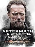 AFTERMATH - La Vendetta