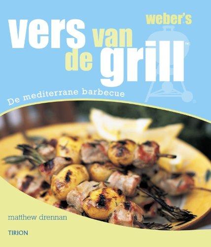 Weber's vers van de grill: de mediterrane barbecue