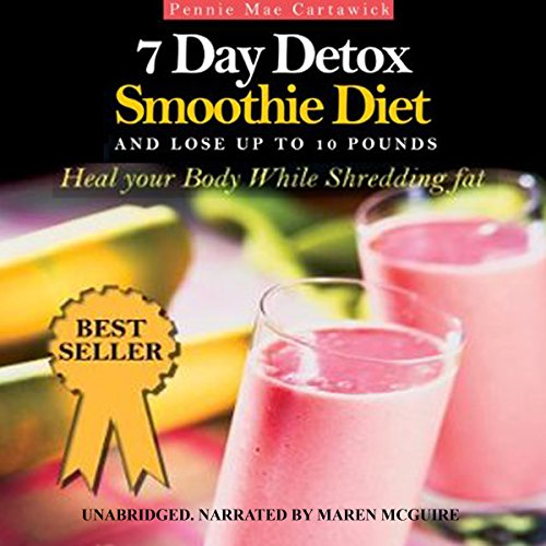 7 Day Detox Smoothie Diet audiobook cover art