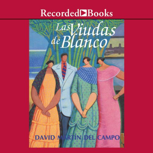 Las viudas de blanco [The Widows of Blanco (Texto Completo)] audiobook cover art