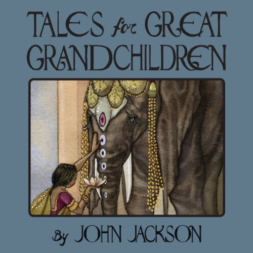 Tales for Great Grandchildren audiobook cover art