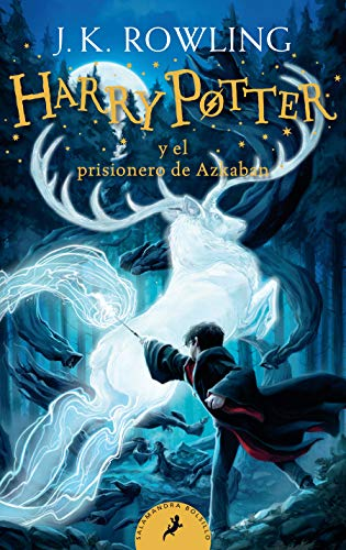 Harry Potter Y El Prisionero de Azkaban (Harry Potter 3) / Harry Potter and the Prisoner of Azkaban