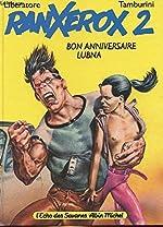Ranxerox 2 - Bon anniversaire Lubna de Liberatore