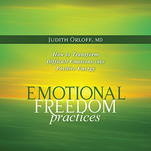Emotional Freedom Practices audiobook cover art