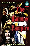 The Hammer Vampire: British Cult Cinema