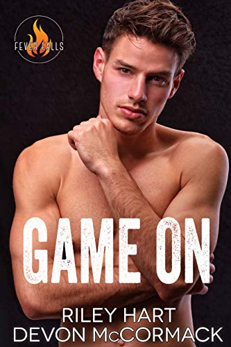 Game On (Fever Falls Book 5)